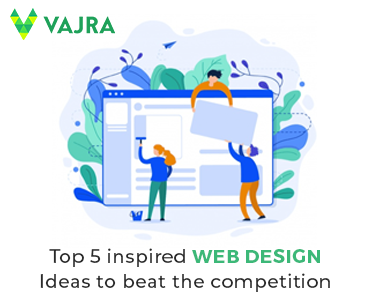 Top 5 inspired web design ideas to beat the competition in 2019